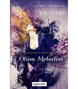 Ölüm Melodisi - T. E. Sivec Çevirmen: Ezgi Akar