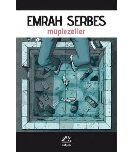 Müptezeller - Emrah Serbes Yayınevi İletişim Yayıncılık - Roman Dizisi