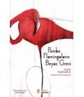 Pembe Flamingoların Beyaz Görevi - Vassilis Papatheodorou