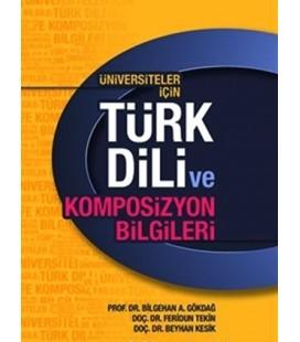Üniversiteler İçin Türk Dili ve Kompozisyon Bilgileri Akçağ Yayınları