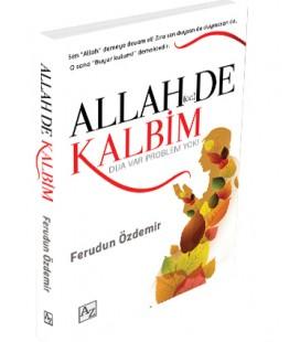 Allah De Kalbim - Yazar Ferudun Özdemir