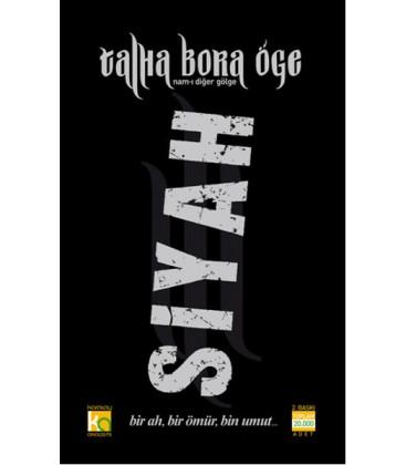 Siyah - Yazar Talha Bora Öge