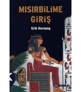 Mısırbilime Giriş - Erik Hornung