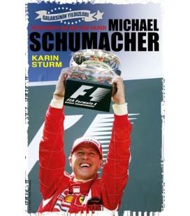 Michael Schumacher Rüzgarında Bir Adı Vardı - Karin Sturm - Martı Yayınları