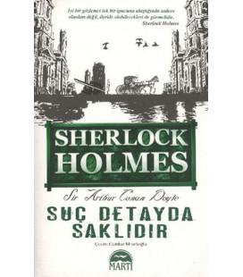 Sherlock Holmes Suç Detayda Saklıdır