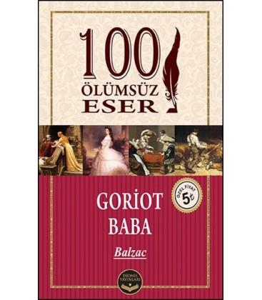 Goriot Baba - 100 Ölümsüz Eser - Honore de Balzac