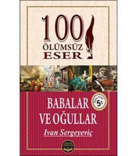 100 Ölümsüz Eser Babalar ve Oğullar