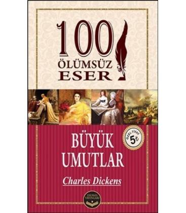 Büyük Umutlar - 100 Ölümsüz Eser - Dionis Yayınları - Charles Dickens