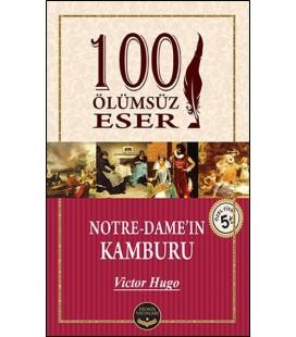 100 Ölümsüz Eser Notre - Dame'in Kamburu