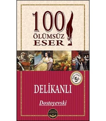 100 Ölümsüz Eser Delikanlı