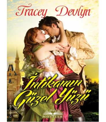 İntikamın Güzel Yüzü - Tracey Devlyn - Novella Yayınları