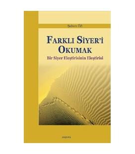 Farklı Siyer'i Okumak - Şaban Öz - Araştırma Yayıncılık