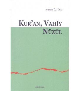 Kur'an, Vahiy, Nüzul