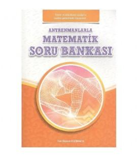 Antrenmanlarla Matematik Soru Bankası - Halil İbrahim Küçükkaya - Antrenman Yayıncılık