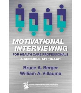 Motivational interviewing for health care professionals : A sensible approach