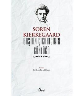 Baştan Çıkarıcının Günlüğü Yazar: Soren Kierkegaard Yayınevi : Araf Yayıncılık